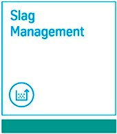 Slag management